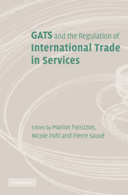 GATS and the Regulation of International Trade in Services book