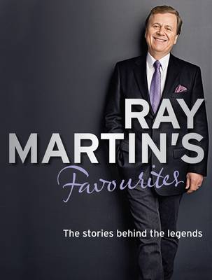 Ray MartinS Favourites by Ray Martin