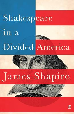 Shakespeare in a Divided America book