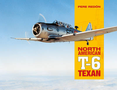 North American T-6 Texan by Pere Redon
