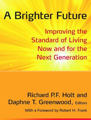 Brighter Future by Richard P. F. Holt