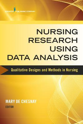 Nursing Research Using Data Analysis by Mary De Chesnay