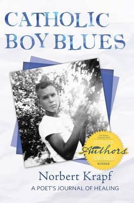 Catholic Boy Blues by Norbert Krapf