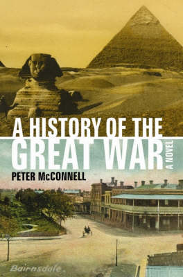History of the Great War by Peter McConnell