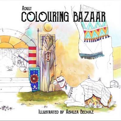 Adult Colouring Bazaar by Ashlea Bechaz