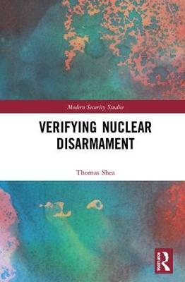 Verifying Nuclear Disarmament book