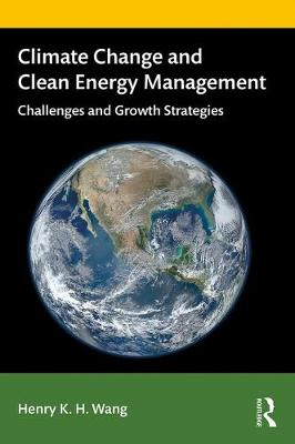 Climate Change and Clean Energy Management: Challenges and Growth Strategies book