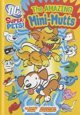 The Amazing Mini-Mutts by Donald Lemke