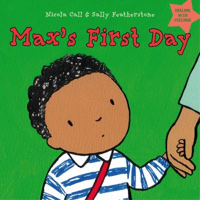 Max's First Day by Nicola Call