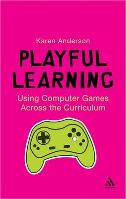 Playful Learning by Karen Anderson
