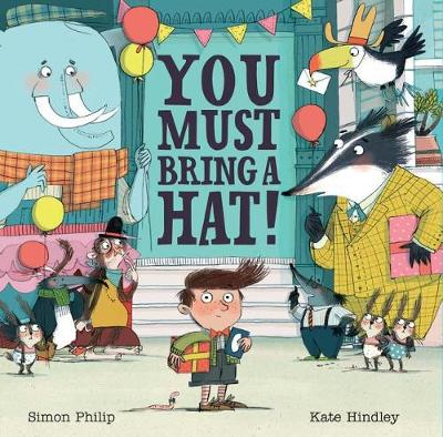 You Must Bring a Hat! by Kate Hindley