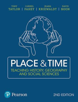 Place and Time: Teaching History, Geography and Social Sciences by Tony Taylor