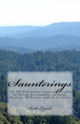 Saunterings by Scott Lynch