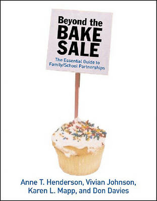 Beyond The Bake Sale by Anne T. Henderson