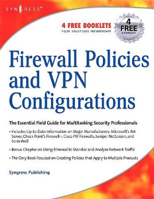 Firewall Policies and VPN Configurations by Dale Liu