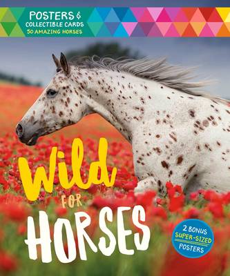 Wild for Horses by Storey Publishing