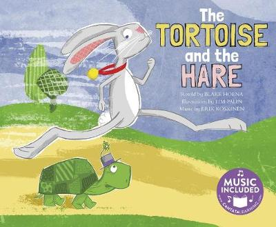 The Tortoise and the Hare by Blake A Hoena