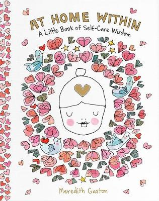 At Home Within: A little book of self-care wisdom book