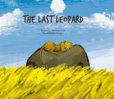The Last Leopard by Wenxuan Cao