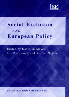 Social Exclusion and European Policy by David G. Mayes