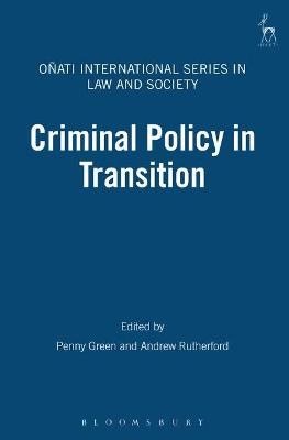 Criminal Policy in Transition by Penny Green