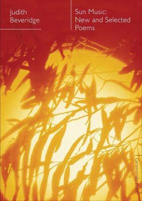 Sun Music by Judith Beveridge
