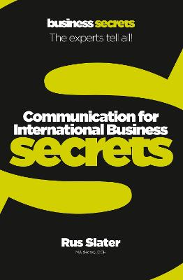 Communication For International Business (Collins Business Secrets) by Rus Slater