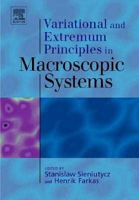 Variational and Extremum Principles in Macroscopic Systems book