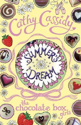 Chocolate Box Girls: Summer's Dream book