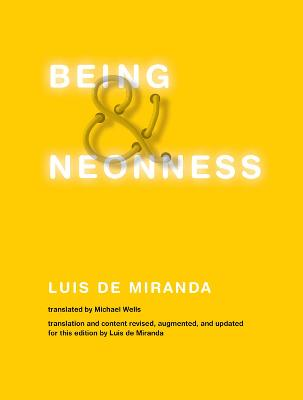 Being and Neonness by Luis de Miranda