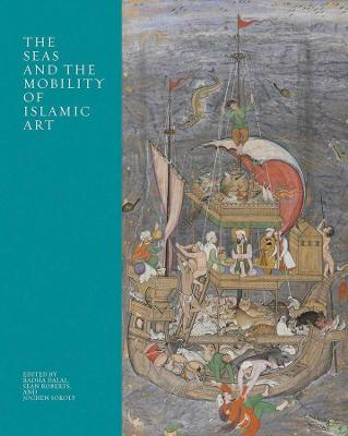 The Seas and the Mobility of Islamic Art book