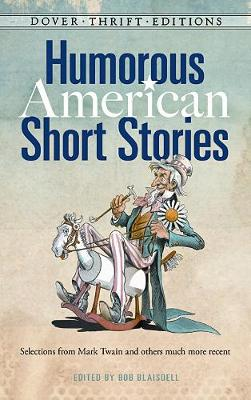 Humorous American Short Stories by Bob Blaisdell