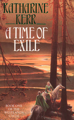 Time of Exile by Katharine Kerr