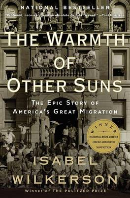 Warmth of Other Suns by Isabel Wilkerson