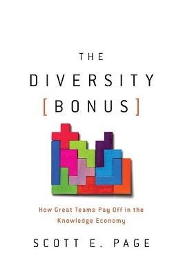 The Diversity Bonus by Scott E. Page