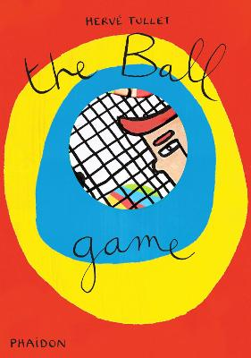 Ball Game by Herve Tullet