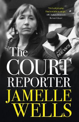 Court Reporter by Jamelle Wells