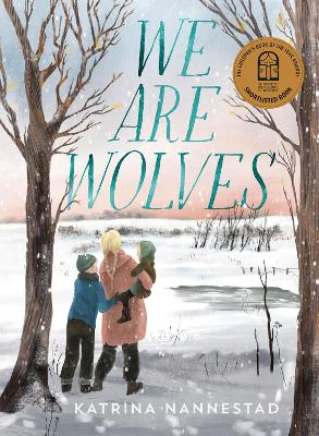 We Are Wolves: 2021 CBCA Book of the Year Awards Shortlist Book book