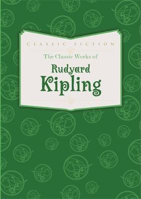 Classic Works of Rudyard Kipling book