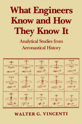 What Engineers Know and How They Know It book