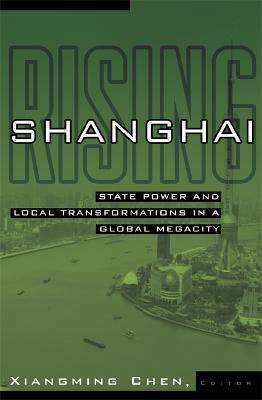 Shanghai Rising by Xiangming Chen