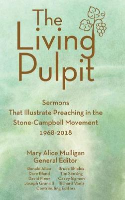 The Living Pulpit by Mary Alice Mulligan