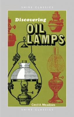 Oil Lamps by A. Meadows