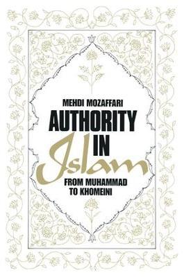 Authority in Islam by Mehdi Mozaffari