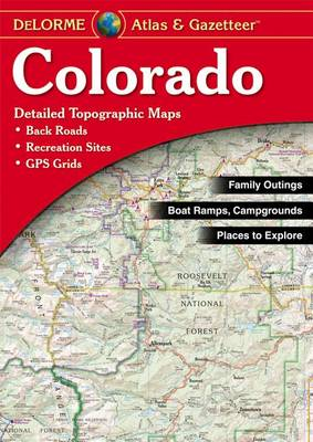 Delorme Colorado Atlas & Gazetteer by Rand McNally