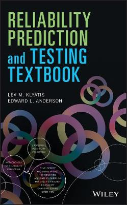 Reliability Prediction and Testing Textbook by Lev M. Klyatis