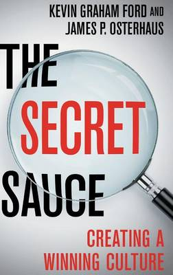 The Secret Sauce by Kevin Graham Ford