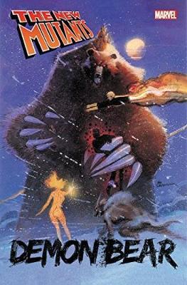 New Mutants: Demon Bear by Chris Claremont