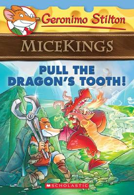 Pull the Dragon's Tooth! by Geronimo Stilton