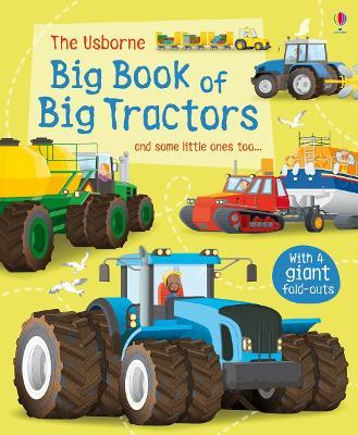 Big Book of Big Tractors by Lisa Jane Gillespie